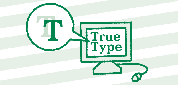 TrueType